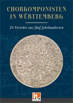 Buch-Geschenktipp: Chorkomponisten in Württemberg